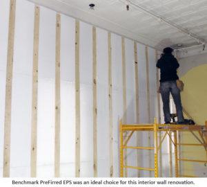 Benchmark PreFirred EPS for wall renovation